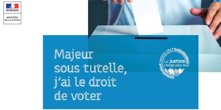 Majeur sous tutelle, j'ai le droit de voter