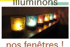 8 décembre : Illuminons nos fenêtres